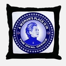 A Woman's Place is in the Oval Office Throw Pillow