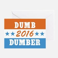 Vote Dumb And Dumber 2016 Greeting Card