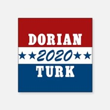 "Scrubs Vote Dorian/Turk 201 Square Sticker 3"" x 3"""