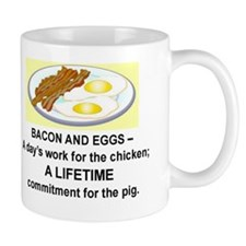 BACON AND EGGS - DAY'S WORK FOR THE CHI Mug