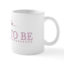 Alexandra is the Bride to Be Mug
