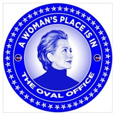 A Woman's Place is in the Oval Office. Poster