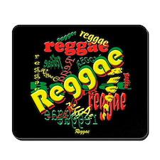 Reggae Reggae Reggae Mousepad
