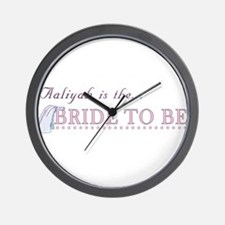 Aaliyah is the Bride to Be Wall Clock
