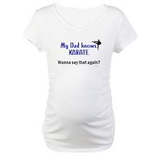 My Dad Knows Karate Shirt
