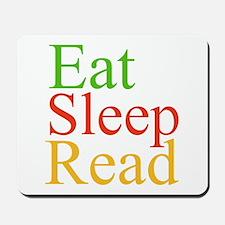 Eat Sleep Read Mousepad