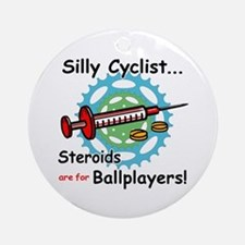 Anti-Steroid Cycling/Biking Ornament (Round)