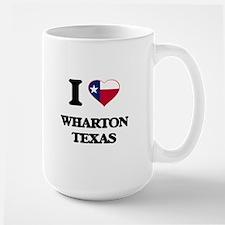 I love Wharton Texas Mugs
