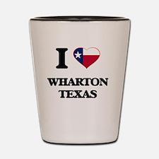I love Wharton Texas Shot Glass