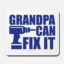 Grandpa Can Fix It Mousepad