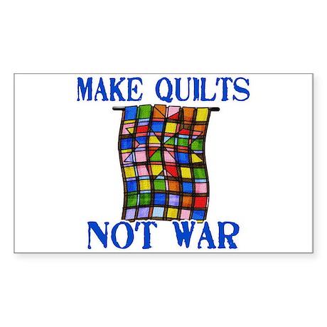 Make Quilts Not War Rectangle Sticker