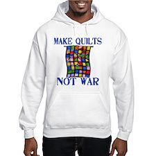 Make Quilts Not War Hoodie