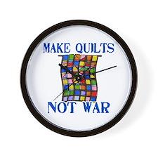 Make Quilts Not War Wall Clock