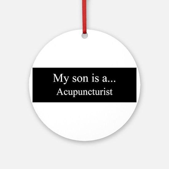 Son - Acupuncturist Ornament (Round)