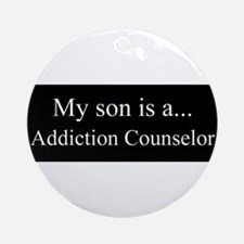 Son - Addiction Counselor Ornament (Round)