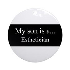 Son - Esthetician Ornament (Round)