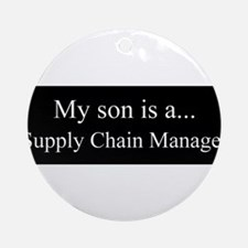 Son - Supply Chain Manager Ornament (Round)