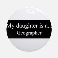 Daughter - Geographer Ornament (Round)