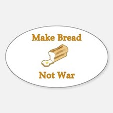 Make Bread Not War Oval Decal