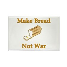 Make Bread Not War Rectangle Magnet