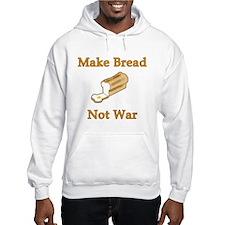 Make Bread Not War Hoodie