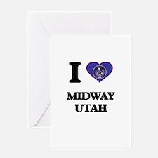 I love Midway Utah Greeting Cards
