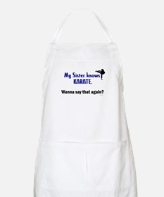 My Sister Knows Karate BBQ Apron