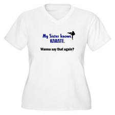 My Sister Knows Karate T-Shirt