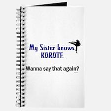 My Sister Knows Karate Journal