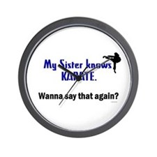 My Sister Knows Karate Wall Clock
