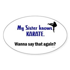 My Sister Knows Karate Oval Decal
