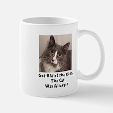 CATS. GOT RIDE OF THE KIDS Mugs