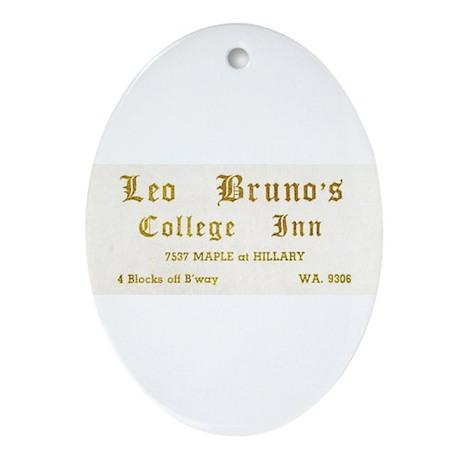 Leo Bruno's College Inn Oval Ornament