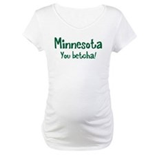 Minnesota You Betcha Shirt