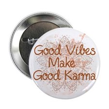 "Good Karma 2.25"" Button"