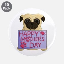"Mother's Day Pug 3.5"" Button (10 pack)"