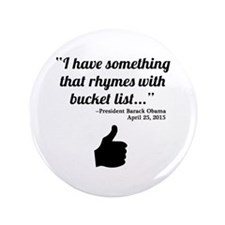 President Obama Bucket List Quote Button