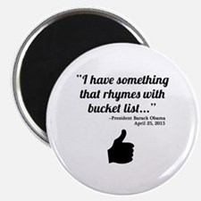 President Obama Bucket List Quote Magnet