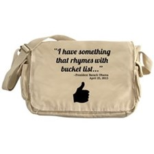 President Obama Bucket List Quote Messenger Bag