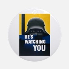 He's Watching You Ornament (Round)