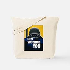 He's Watching You Tote Bag