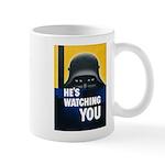 He's Watching You Mug