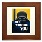 He's Watching You Framed Tile