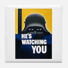 He's Watching You Tile Coaster