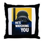 He's Watching You Throw Pillow