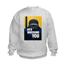 He's Watching You (Front) Sweatshirt