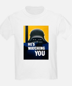 He's Watching You (Front) T-Shirt