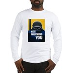 He's Watching You (Front) Long Sleeve T-Shirt