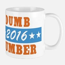 Vote Dumb And Dumber 2016 Mugs