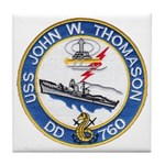 USS JOHN W. THOMASON Tile Coaster